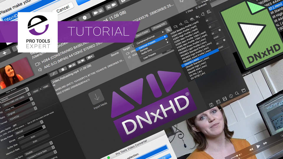How To Create Pro Tools Friendly Avid DNxHD Video Files Easily - Expert Tutorial