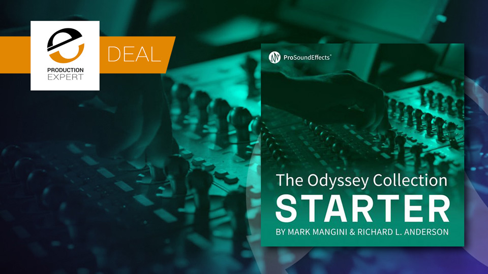 Avid Offer 50% Of The Odyssey Collection: Starter From Pro Sound Effects Until May 31st 2019