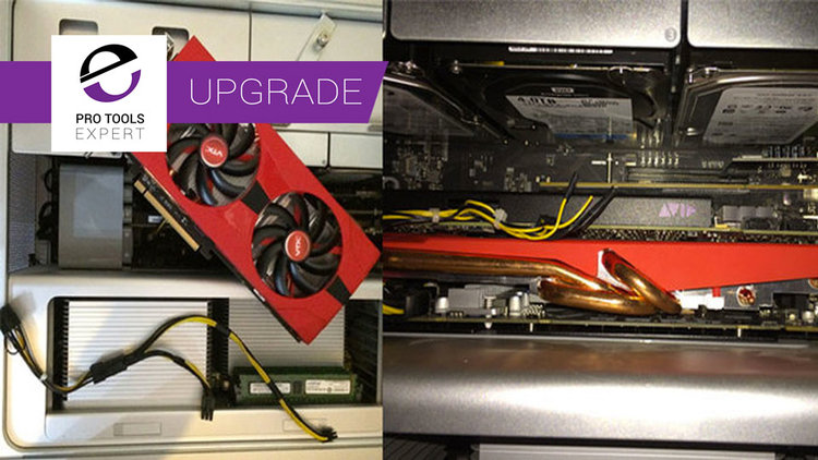 Installing A New Graphics Card In My Mac Pro | Pro Tools