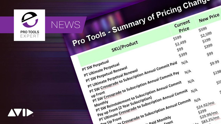 Avid Are Changing Pro Tools Pricing On July 1st 2019 - Is This Good