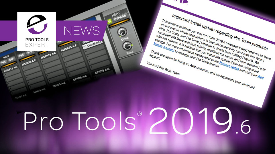 Avid Release Pro Tools 2019.6 - If You Use Avid Cloud Storage You Need To Read This
