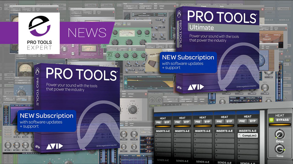 Avid Announce HEAT And Complete Plug-in Bundle Coming To Pro Tools Subscriptions At No Extra Cost