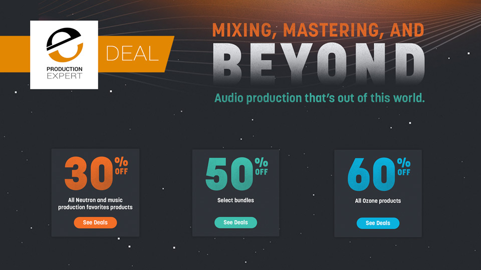 IZotope Offering Up To 60% Off In Their August Sale