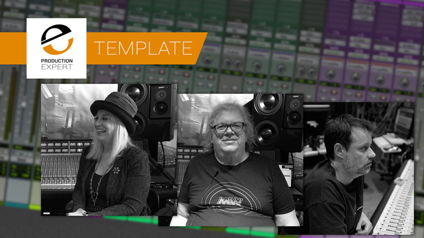 Using Templates For Tracking And Mixing Will Speed Up Your Workflow - Don't Just Take Our Word For It