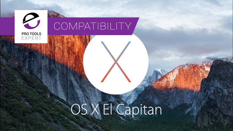 Mac OSX 10.11 El Capitan Compatibility Update Compilation