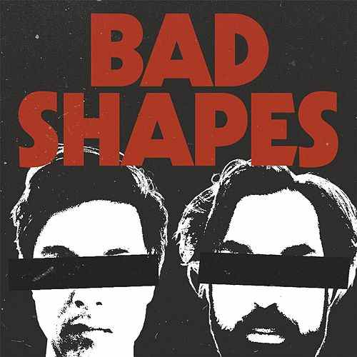 Bad Shapes - Black Goo - - Co-producer- Engineer- Mixing Engineer- Mastering Engineer