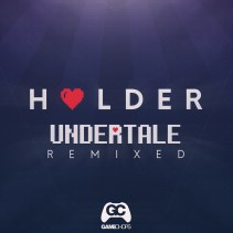 Holder-Undertale-Remixed-CoverW.jpg