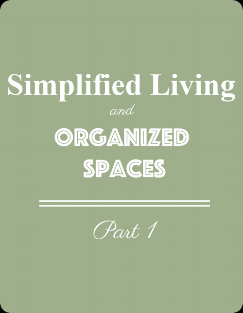 Simplified Living and Organizing