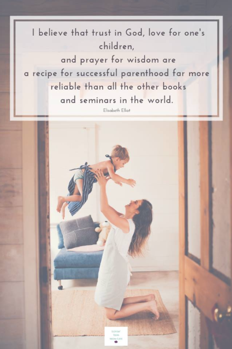 quote about motherhood-Elisabeth Elliot