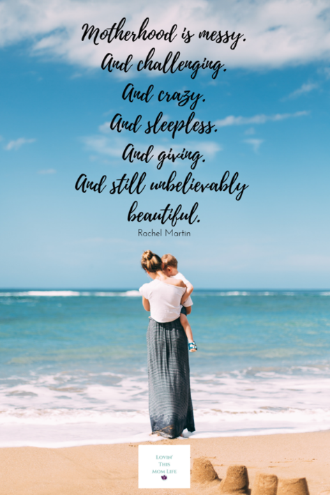 motherhood is messy-Rachel Martin quote