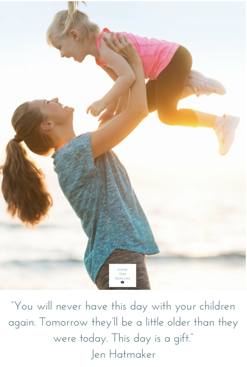 you will never have this day with your children again-Jen Hatmaker quote