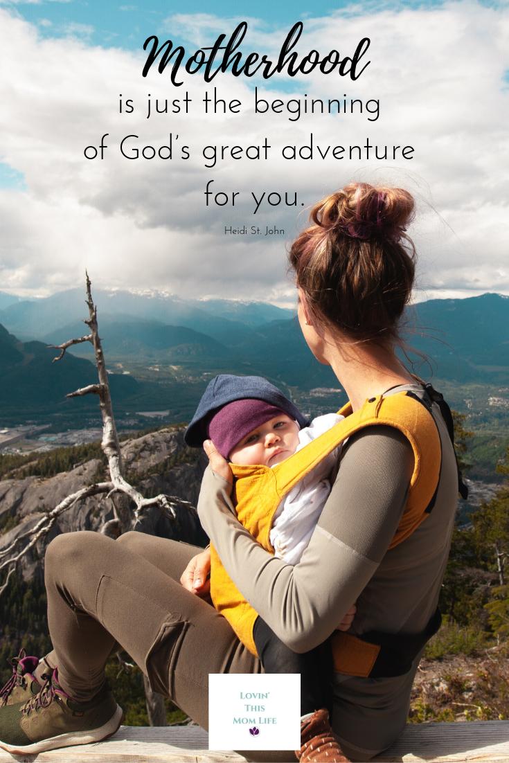 motherhood is just the beginning-Heidi St. John quote
