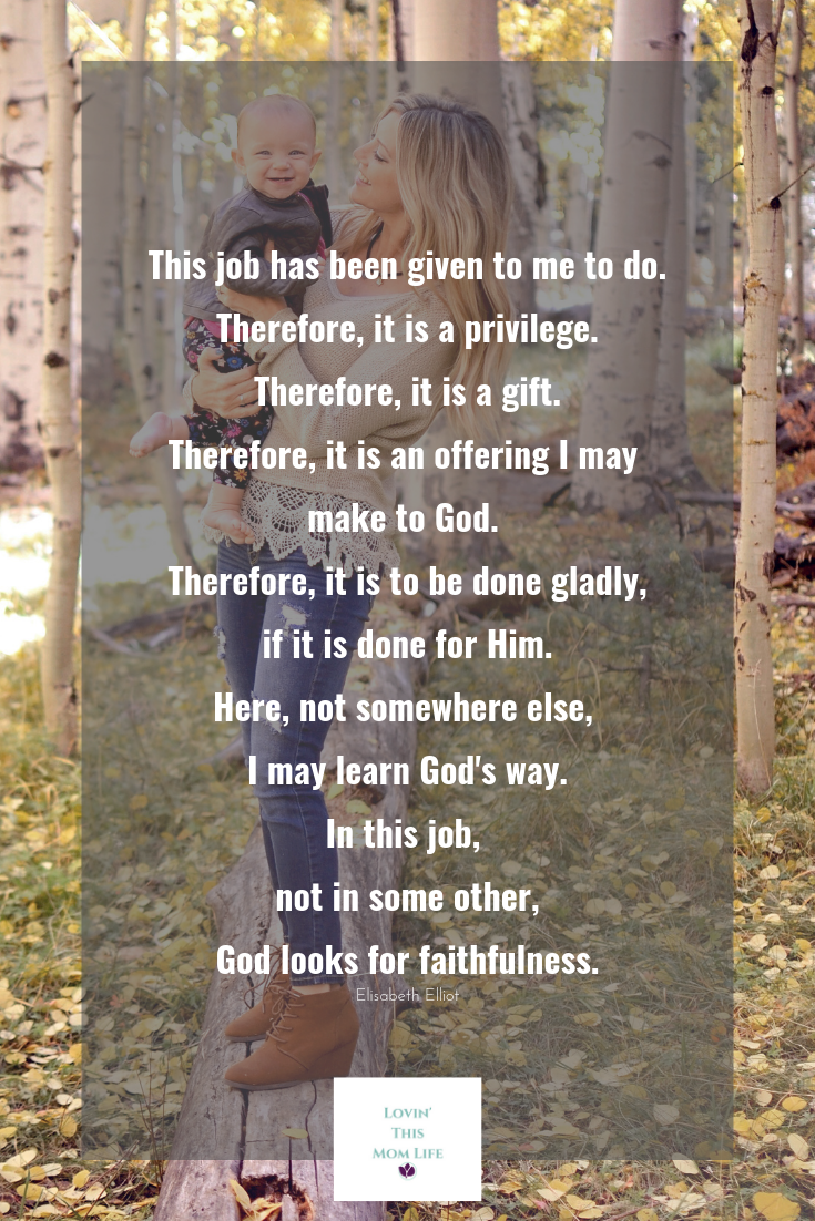 this job has been given to me-Elisabeth Elliot quote