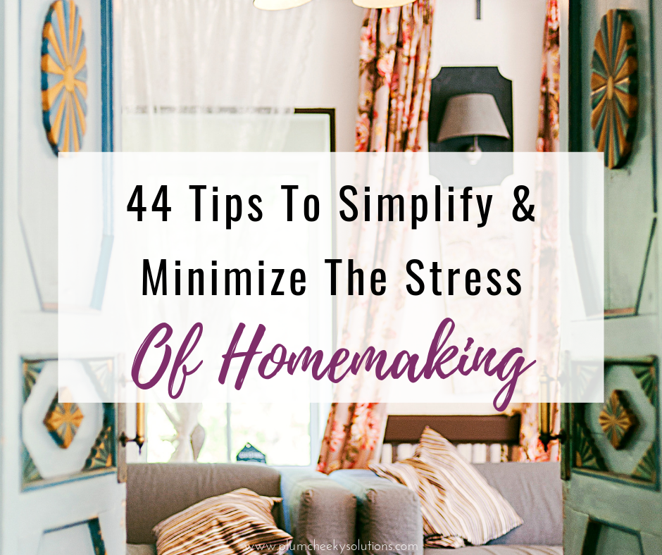 How To Simplify Homemaking