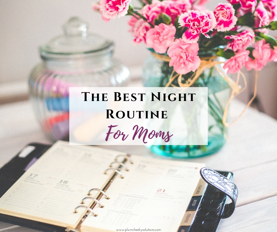 the best evening routine for moms