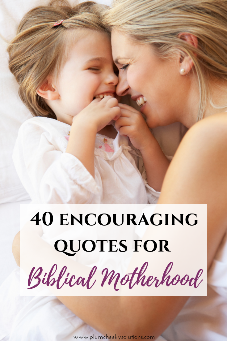 40 encouraging quotes for moms.png