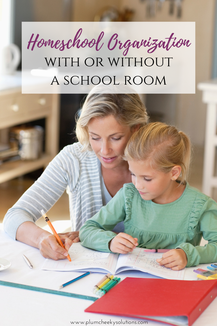 Homeschool Organization with or without a schoolroom.png