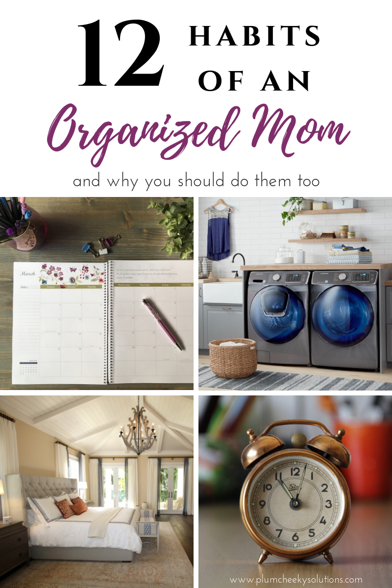 12 Habits of an organized mom.png