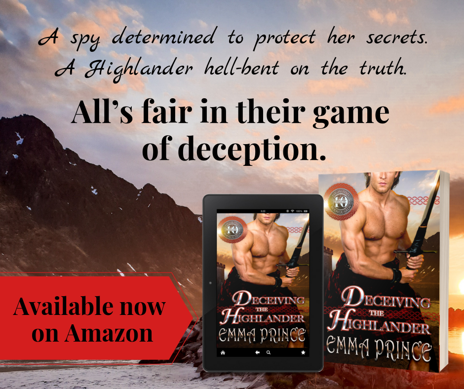 A spy determined to protect her secrets. A Highlander hell-bent on the truth. All's fair in their game of deception..png