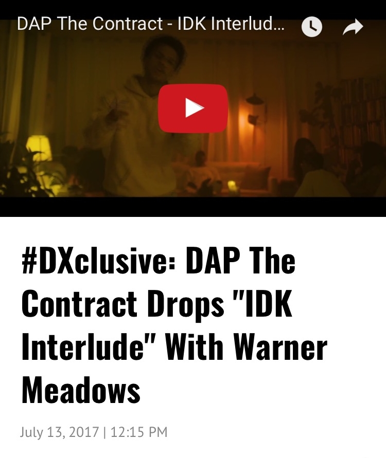READ FULL ARTICLE HERE --} http://hiphopdx.com/videos/id.26109/title.dxclusive-dap-the-contract-drops-idk-interlude-with-warner-meadows