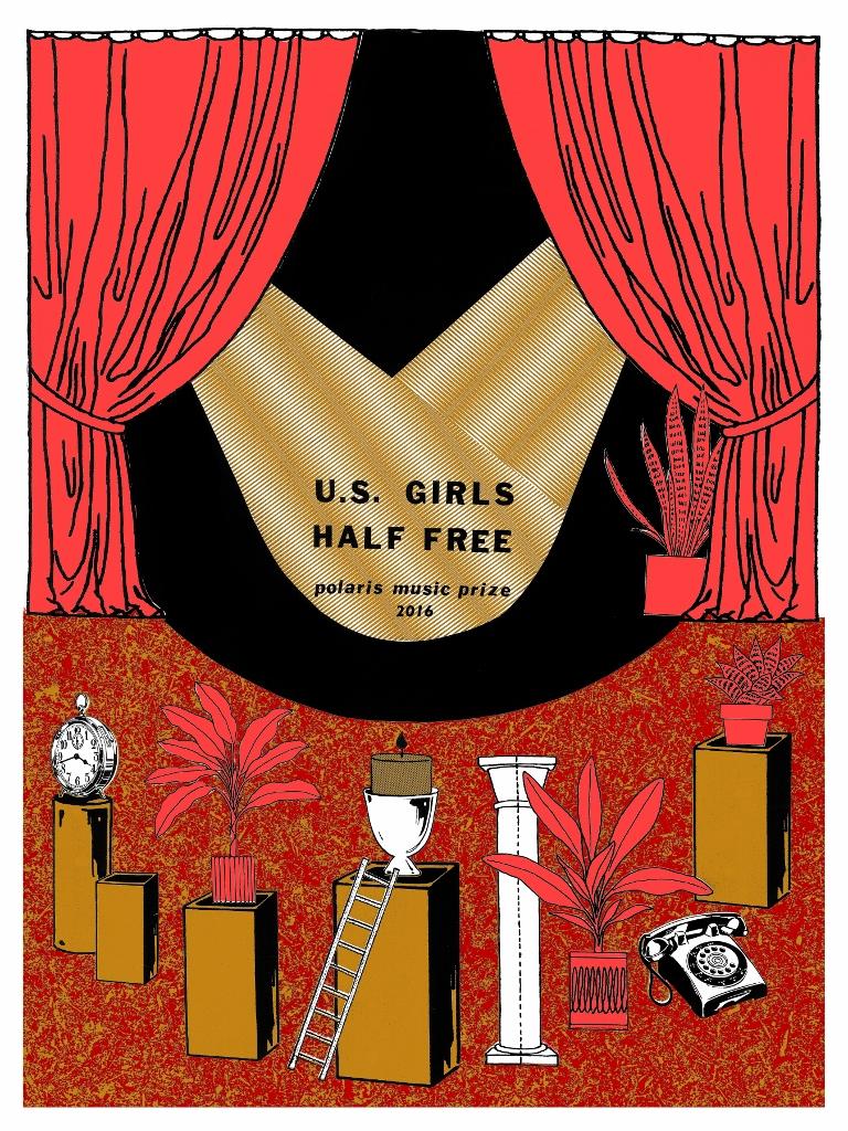 "U.S. Girls 'Half Free'Polaris Music Prize 2016  Screenprint  18"" x 24""  2016"