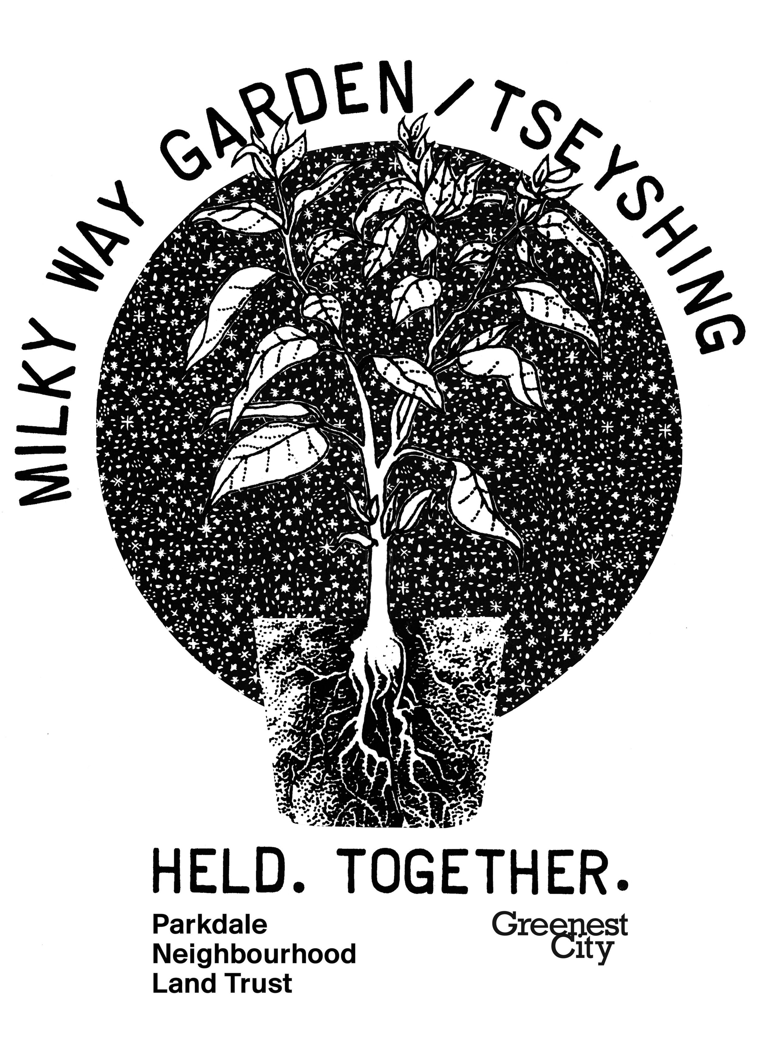t-shirt design for Milky Way Garden  2016  The Milky Way Garden is a publicly accessible lot that is managed and owned by Greenest City and Parkdale Neighborhood Land Trust. For the last nine years, this lot has included a Second Language newcomers garden, as well as various neighbourhood potlucks and community events.  Their vision is to create a vibrant, multipurpose community space through urban agriculture and environmental projects that increase access to healthy fresh food, while creating opportunities for learning, training, employment, and community connections.