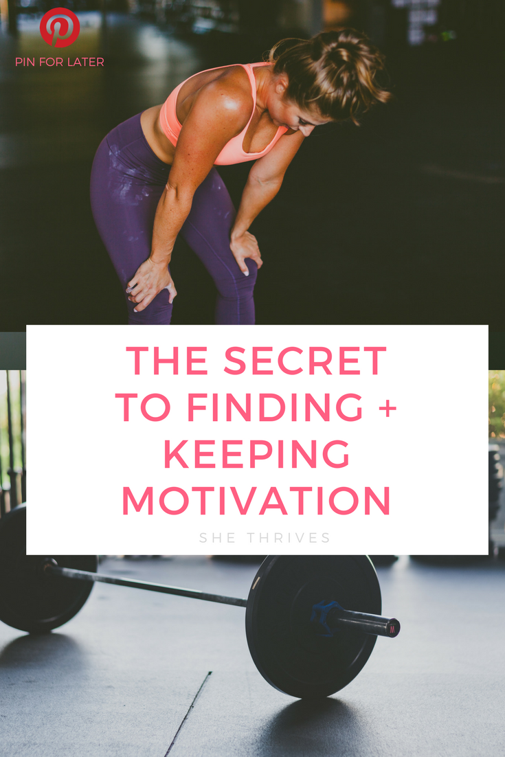 The Secret to Finding and Keeping Motivation for Health, Fitness + Beyond