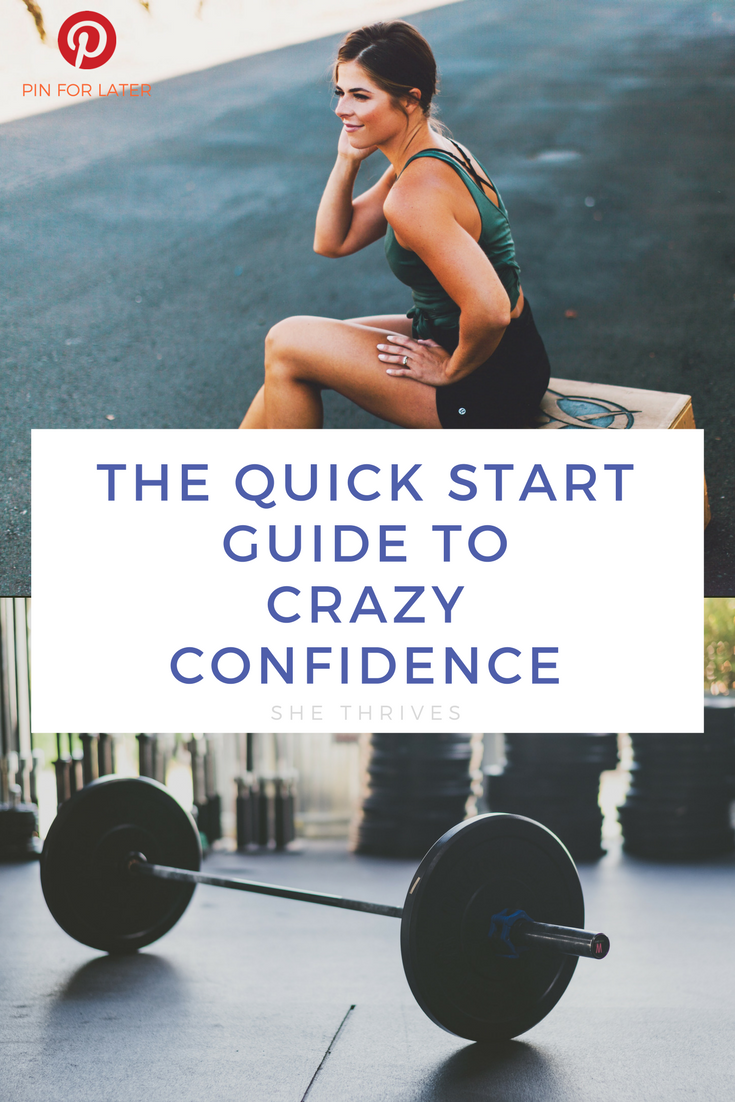 How to Get More Confidence and Crush Life | She Thrives