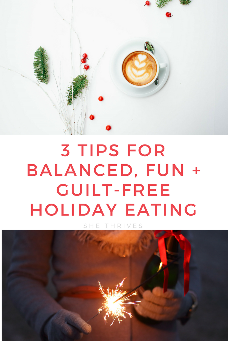 Holiday Season Food + Fitness Tips to Feel Healthy + Avoid the Downward Spiral | SHE THRIVES
