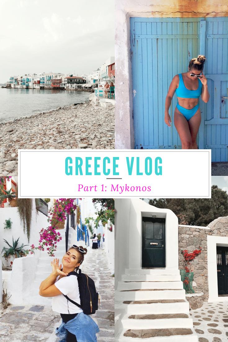 GREECE 2018 Vlog Part 1: Mykonos