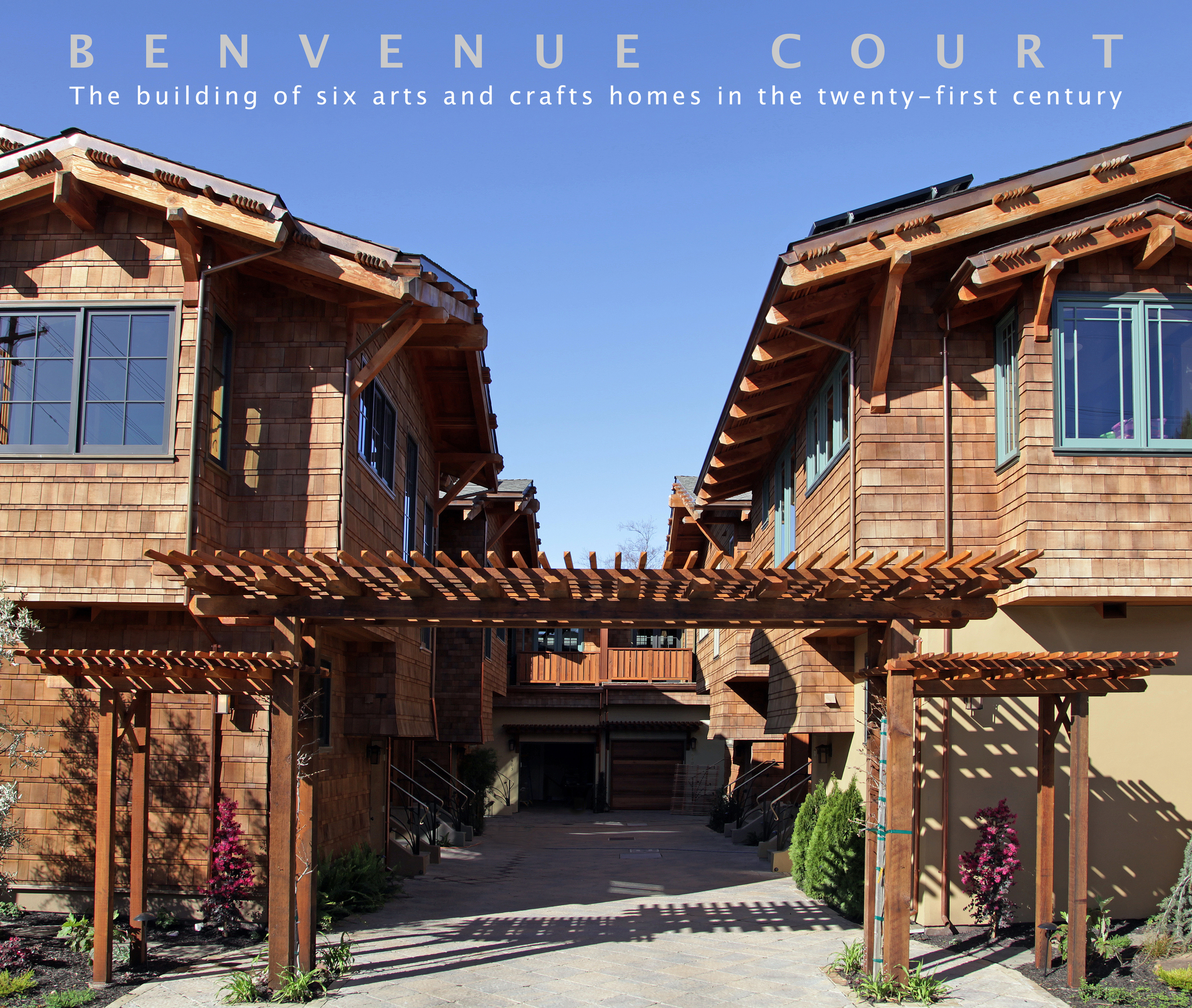 Benvenue Court   Hardcover. 13 by 11 inches, 102 pages  The building of six arts and crafts homes in the twenty-first century  A visual story of the process of building six modern arts and crafts houses in Berkeley, California. The book covers the progression of the construction from the very beginning until the end.