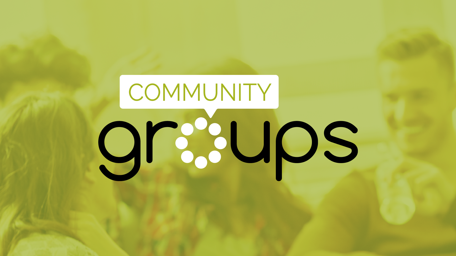 Click to find a community group for you