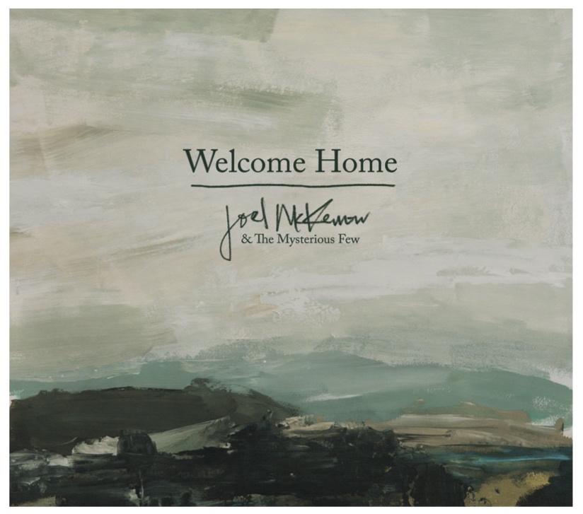 Joel McKerrow & The Mysterious Few - Welcome Home