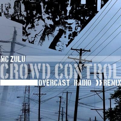 CrowdControl_OvercastRadioMix-400x400.jpg