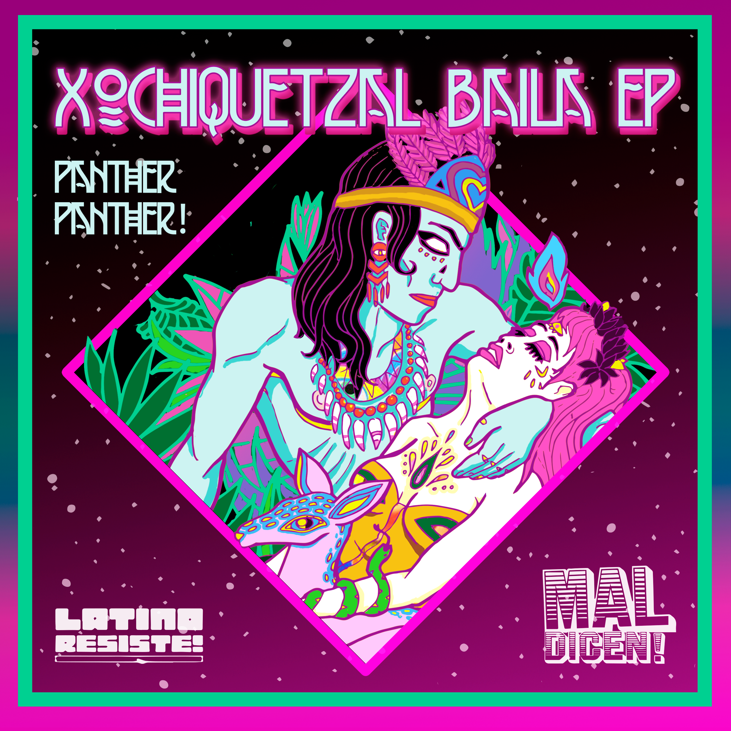 Latino Resiste - Panther Panther- Xochiquetzal Baila - cover.png