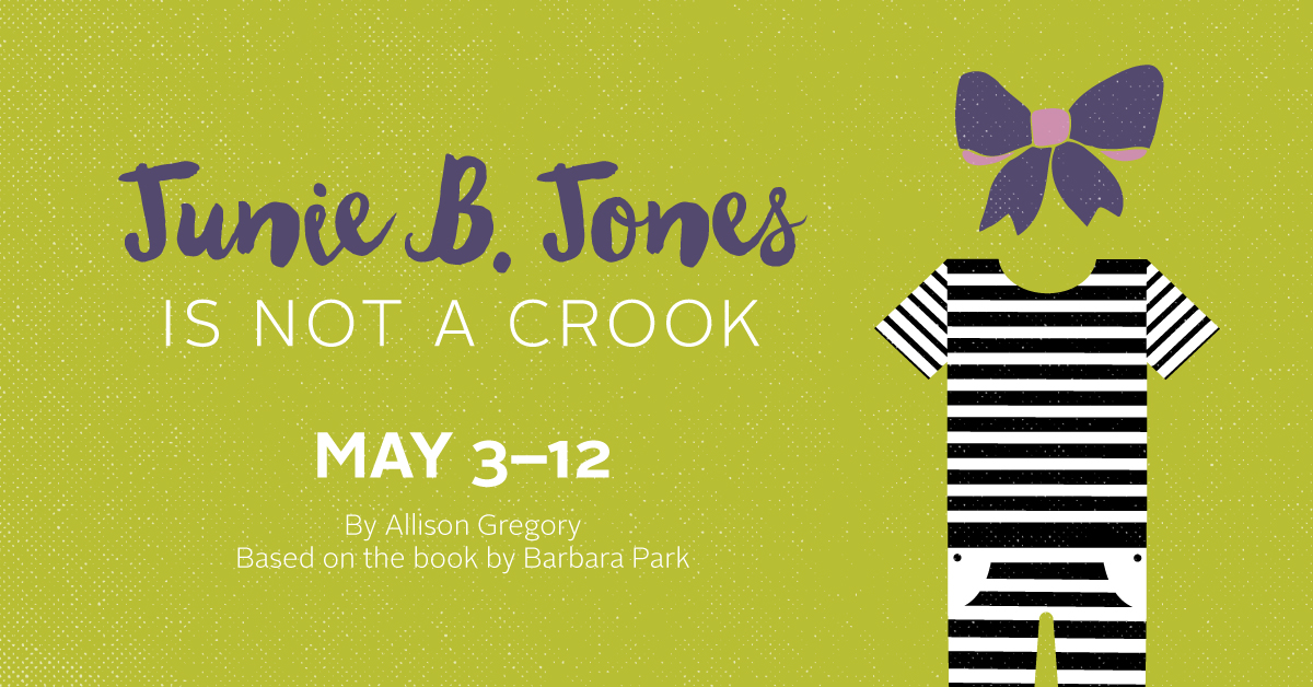 1819-08-Junie-B.-Jones-is-Not-a-Crook-Show-Image-FB-Single-Ad.jpg