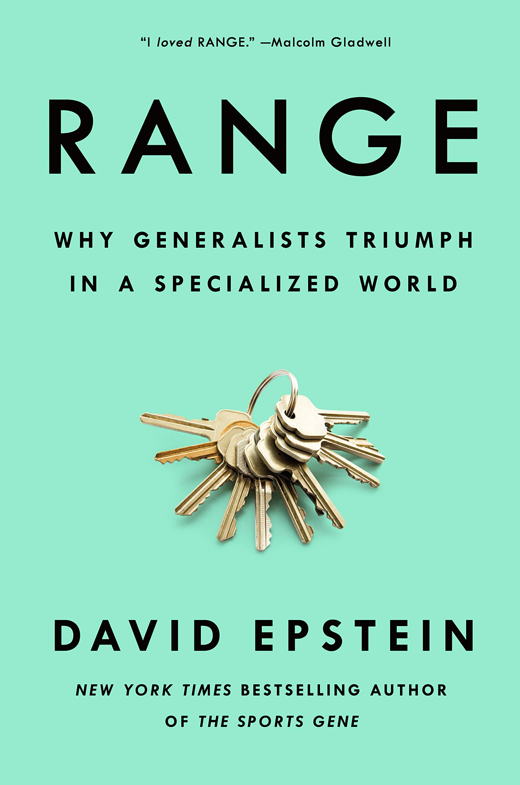 The age old debate of specialists vs generalists. Epstein argues with fact-based research that generalists will become even more important due to fast-changing nature of the world. Malcolm Gladwell agrees.