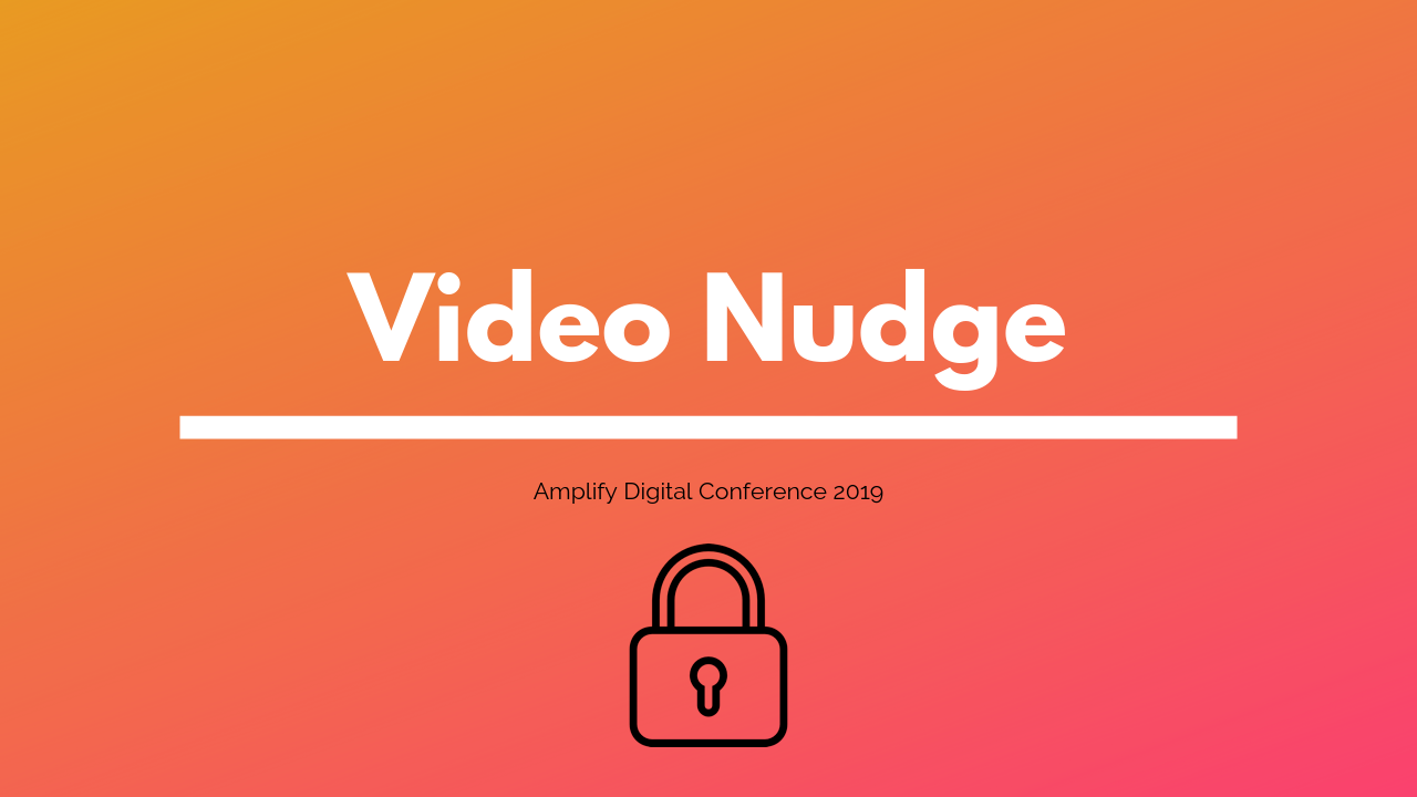 Video Nudge.png