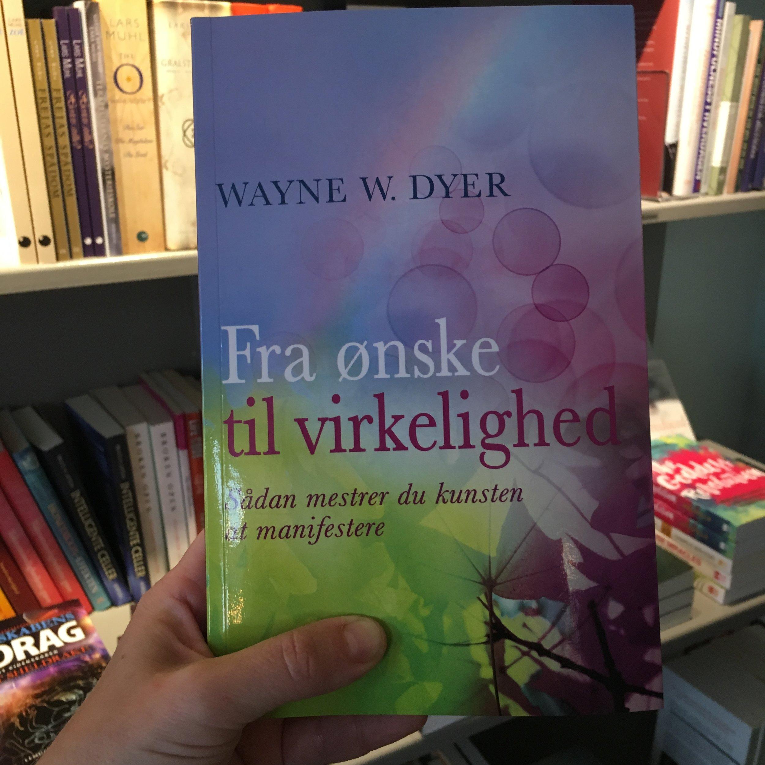 """På besøg i Soul Books - """"Fra ønske til virkelighed"""" Wayne W. Dyer."""