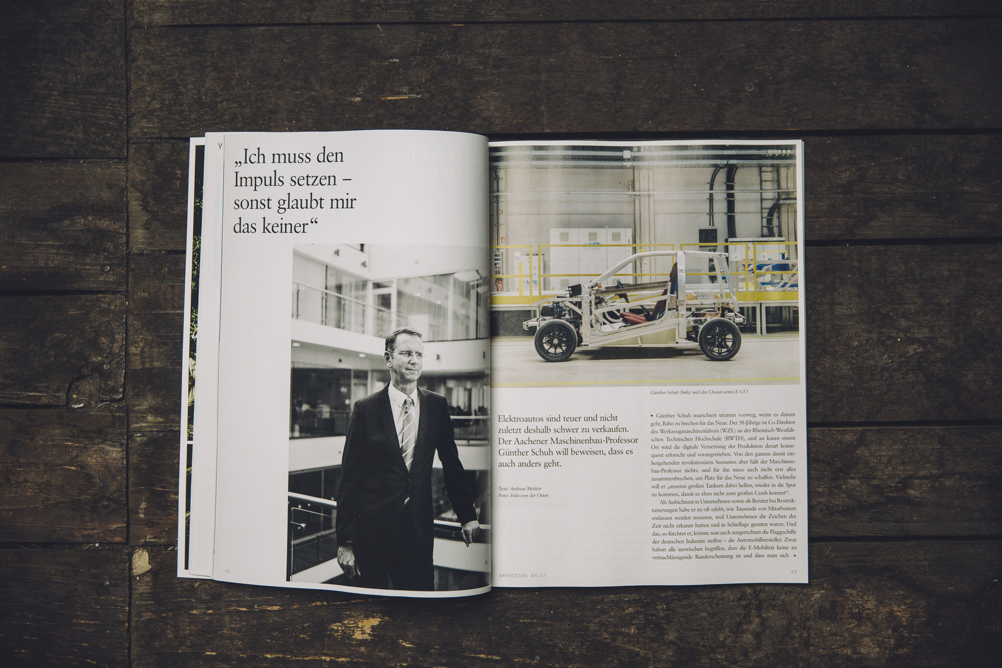 """The first spread of the story. """"I have to set the impulse – otherwise no one believes me"""" - Prof. Dr. Günther Schuh, Univ.-Prof. Dr.-Ing. Dipl.-Wirt. Ing"""