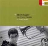 Albert Sanz y los Once Dedos, El Fabulador