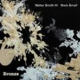 Walter Smith/Mark Small, Bronze