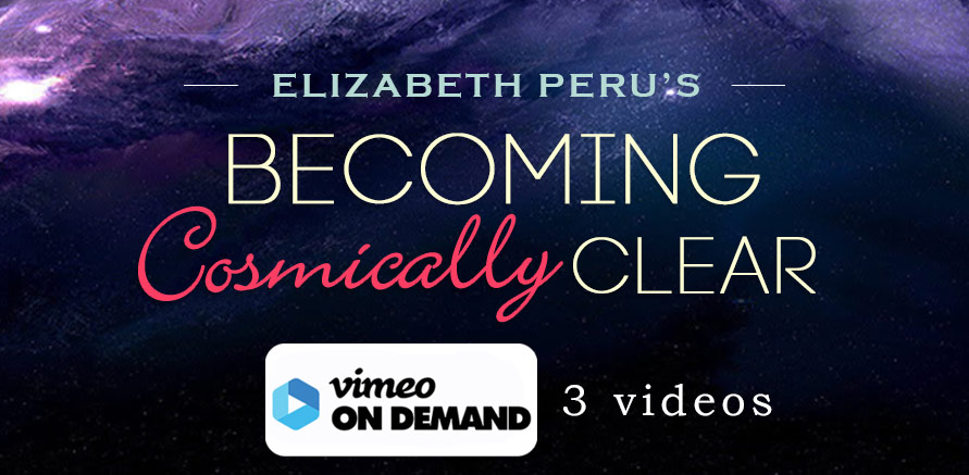 elizabeth peru online video class becoming cosmic clear