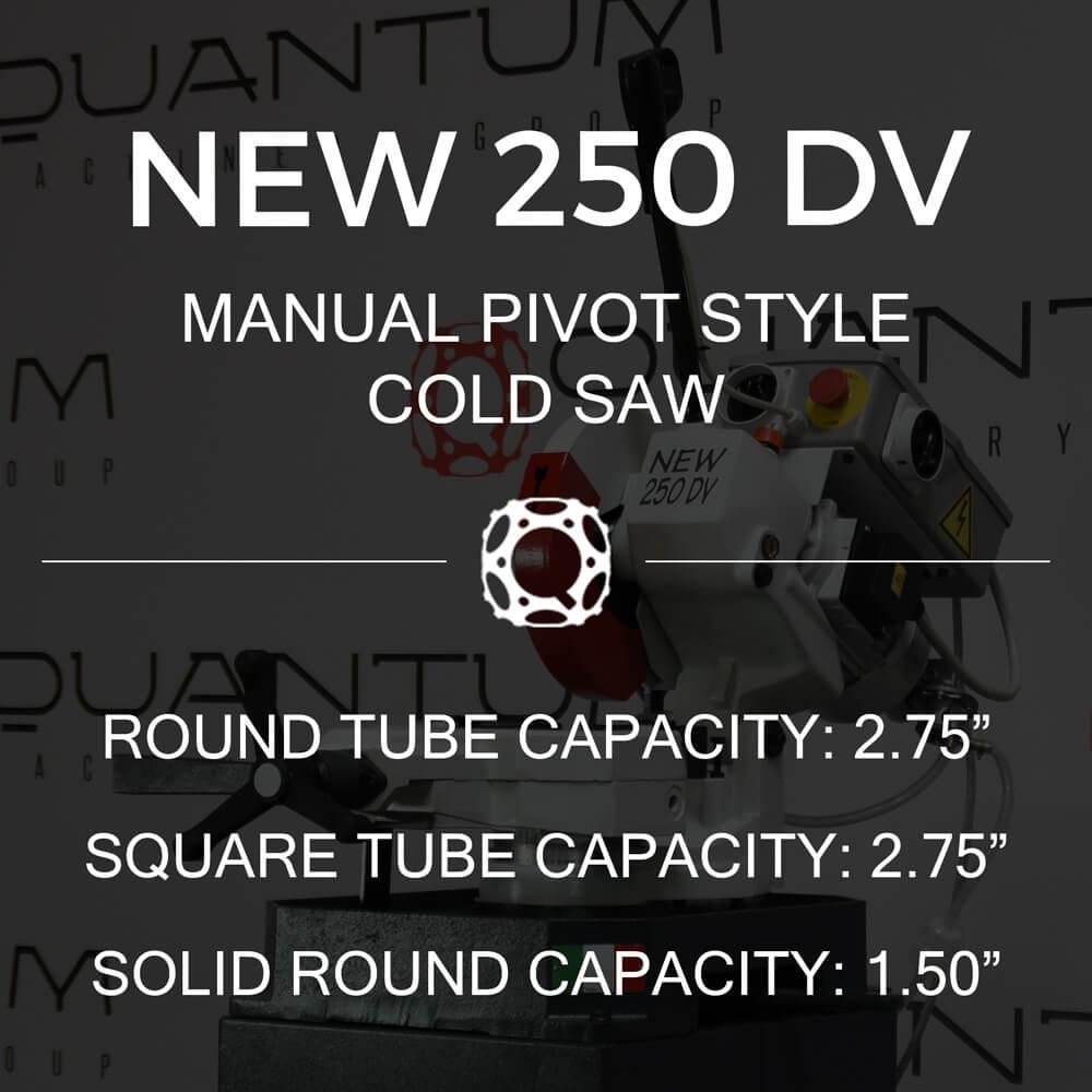 http://www.circularcoldsawblades.com/cold-saws/new-250-dv-manual-pivot-style-cold-saw