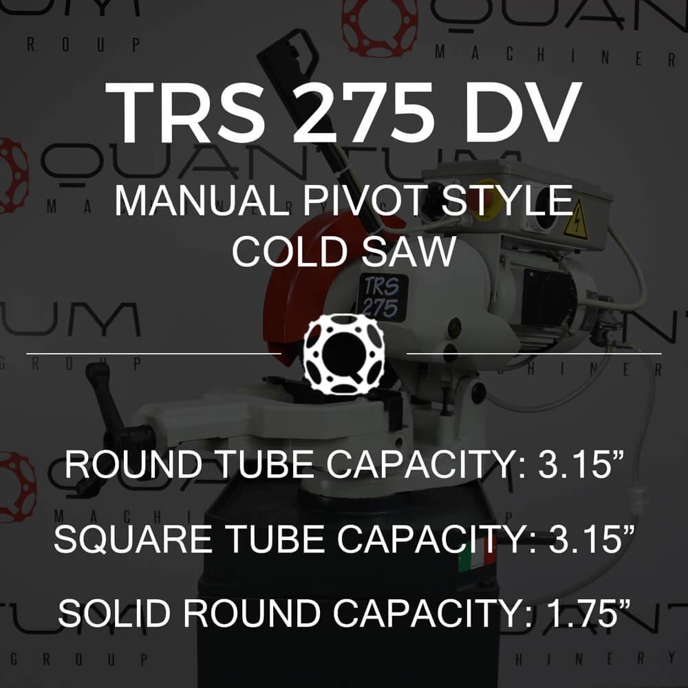 http://www.circularcoldsawblades.com/cold-saws/trs-275-dv-manual-pivot-style-cold-saw