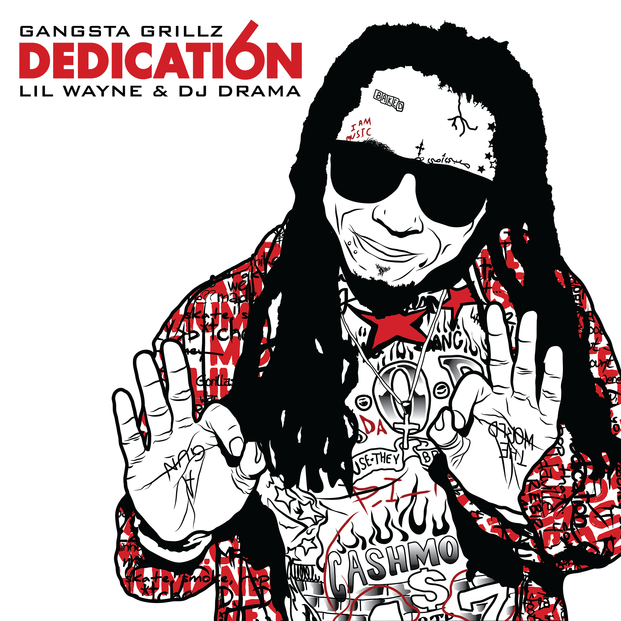 "UNUSED artwork for Lil Wayne & DJ Drama's Dedication 6. Illustration shows Weezy showing a ""6"" hand sign. Logo & jacket artwork designed by Jack Gambro. Other illustration by  @ itsFano_"