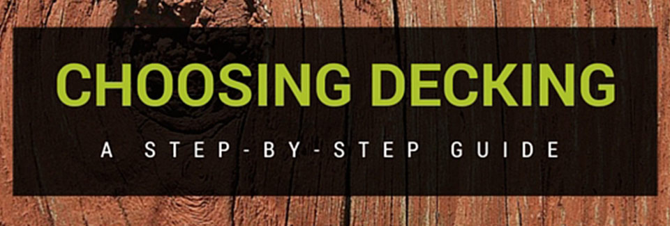 how to choose your decking