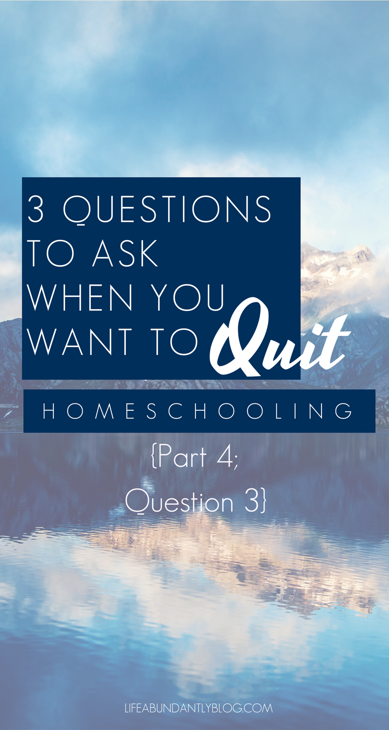 Have you ever gotten so burned out homeschooling that you wanted to quit? Maybe forgotten why you're even doing this in the first place? Are you ready to send the kids to school next week or worrying if you're failing them? You aren't alone! Download a FREE workbook and work through 3 big questions to ask when you want to quit homeschool.