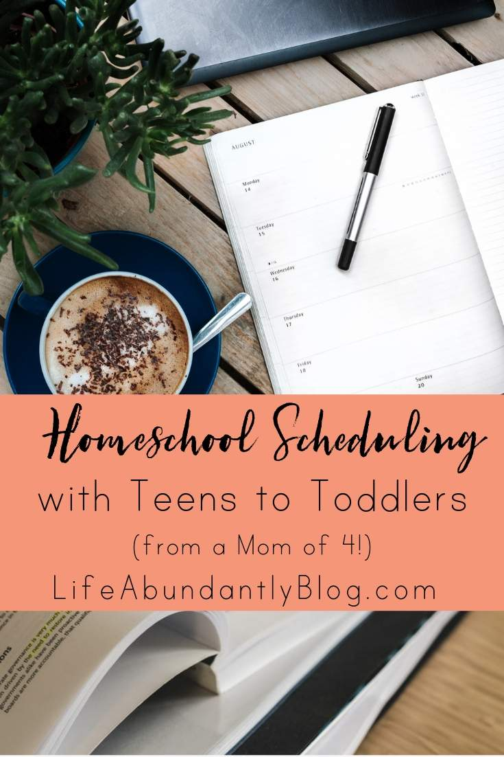 Homeschool Scheduling with Teens to Toddlers - Mom of 4.jpg