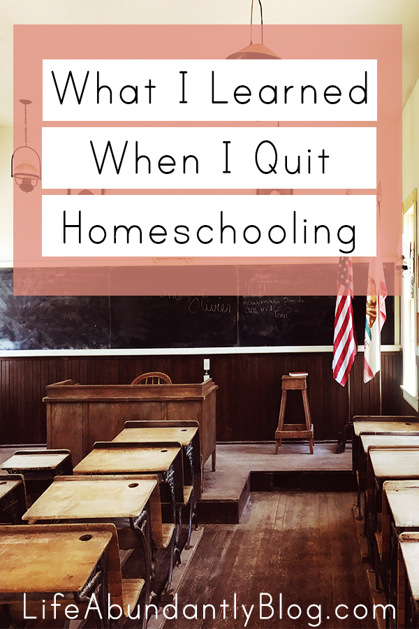 Have you ever homeschooled then quit or considered it? Or maybe you've been wary of  even trying? Here's what I learned when I quit homeschooling after 4 years.